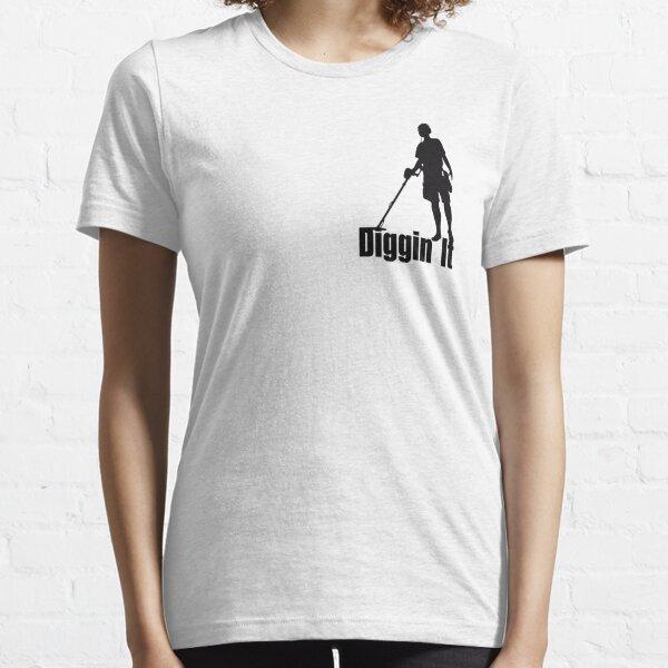 I'm Diggin It - metal detecting,treaure hunting T-Shirt Essential T-Shirt