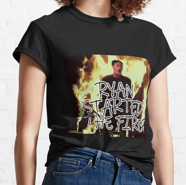 Ryan started the fire Classic T-Shirt