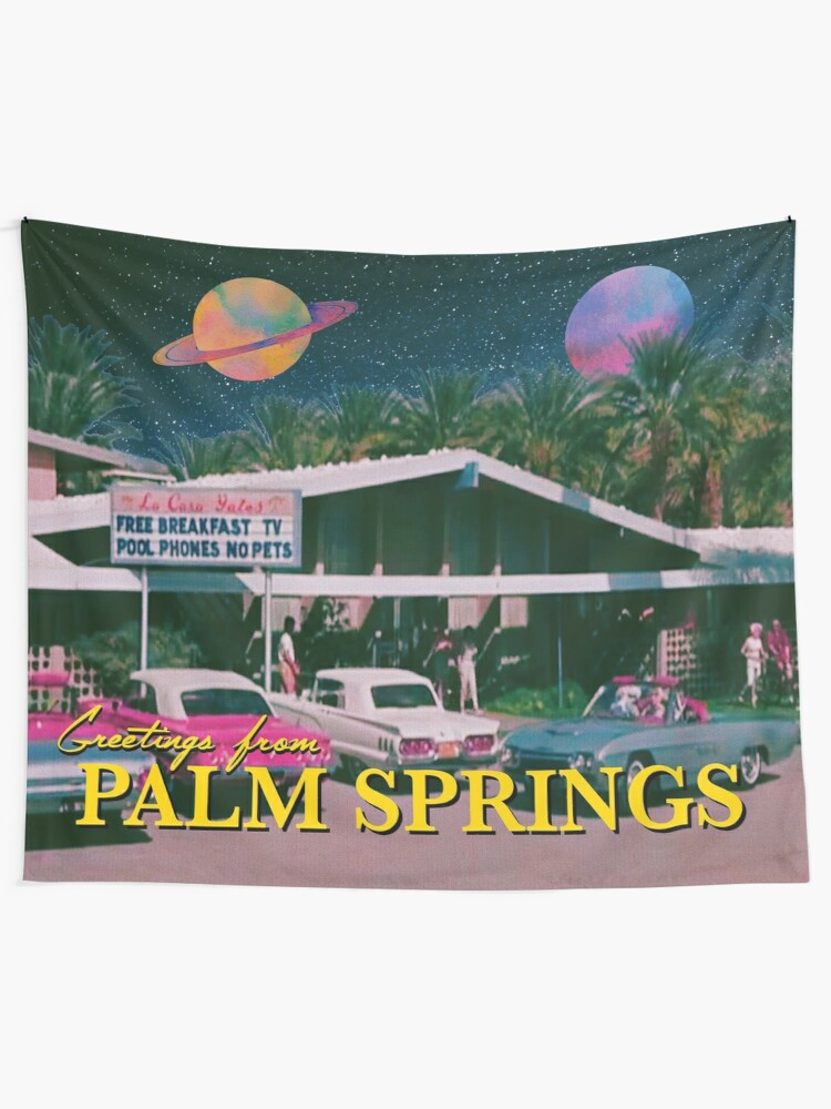 Alternate view of greetings from palm springs Tapestry