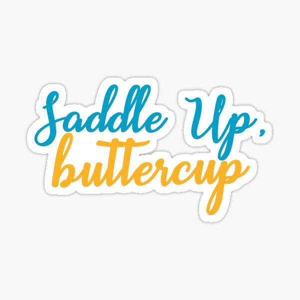 Equestrian Saddle Up Buttercup Glossy Sticker