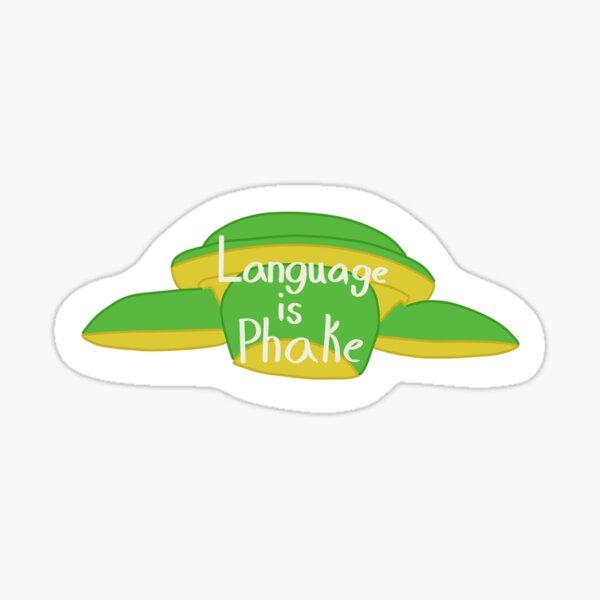 Langue Is phake Sticker