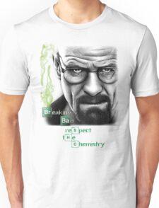 Walter White - Respect the Chemistry  Unisex T-Shirt