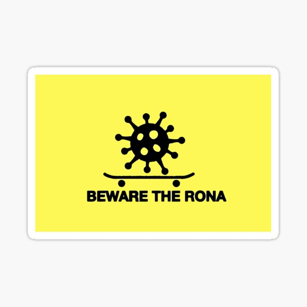 Beware The Rona Sticker