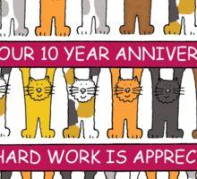 10 year work anniversary congratulations. Sticker