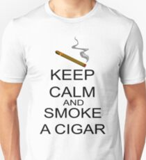Keep Calm And Smoke A Cigar Unisex T-Shirt
