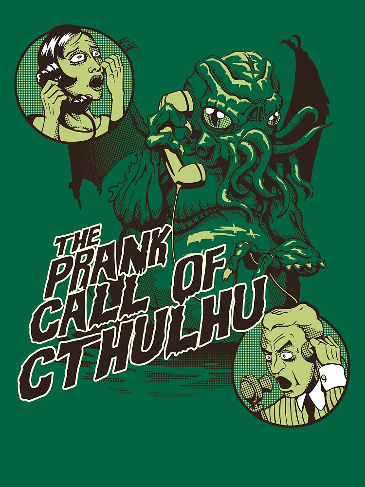 TShirtGifter presents: The Prank Call of Cthulhu | Unisex T-Shirt