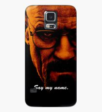 Say My Name Case/Skin for Samsung Galaxy