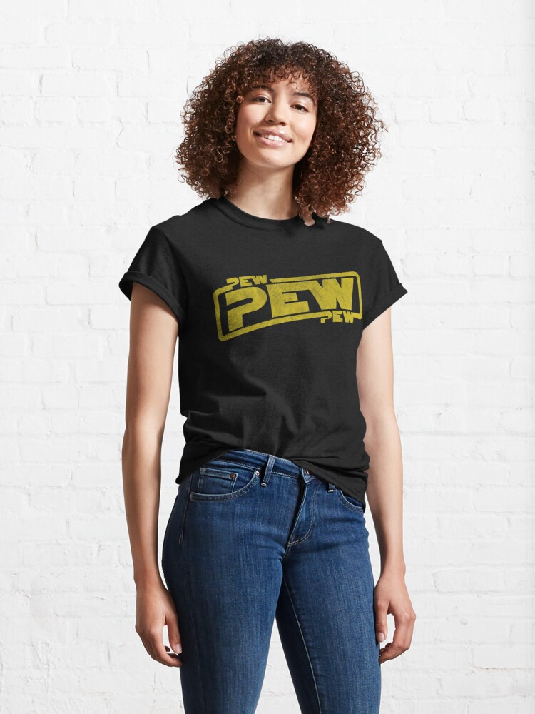 Alternate view of Pew Pew Pew - Blaster Movie Quote Reference Classic T-Shirt