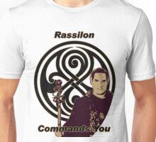 Rassilon Commands You Unisex T-Shirt