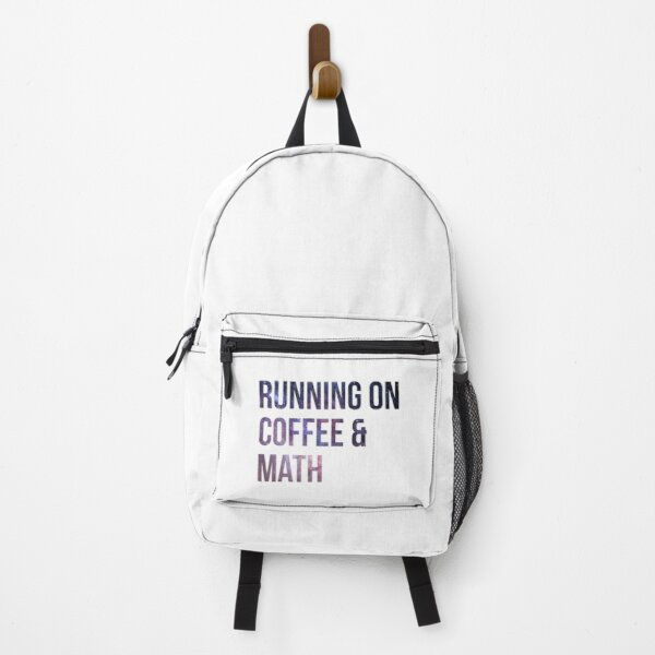 Running on Coffee and Math Backpack