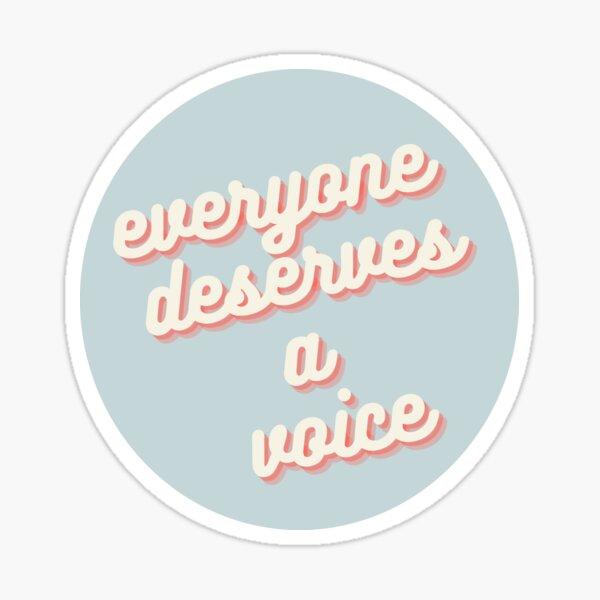 Todos merecen una voz Pegatina