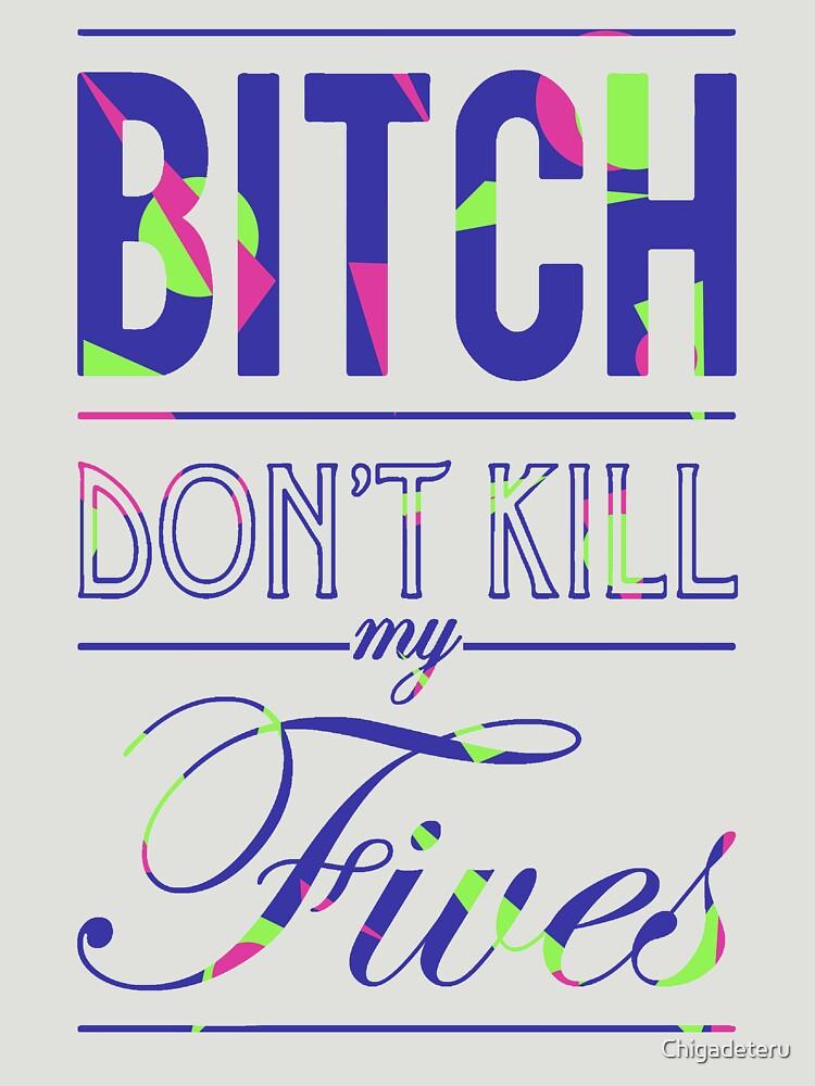 "Bitch don't kill my fives - Jordan 5 ""Bel Air"" match | Unisex T-Shirt"