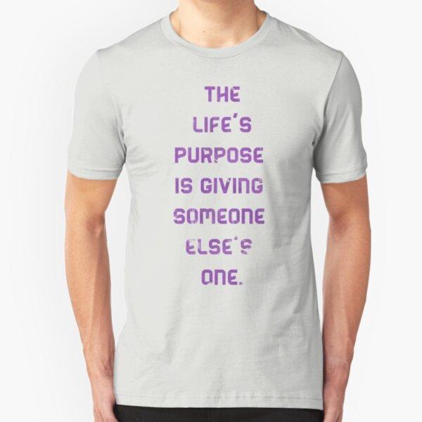 Life's Purpose Slim Fit T-Shirt