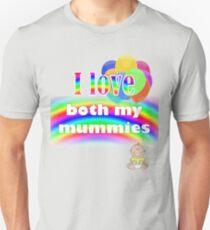 I love both my mummies: lesbian parenting Unisex T-Shirt