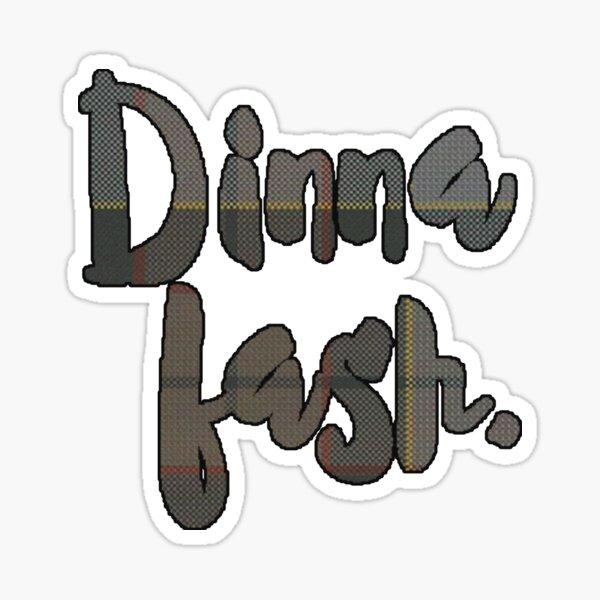 Dinna fash. Sticker
