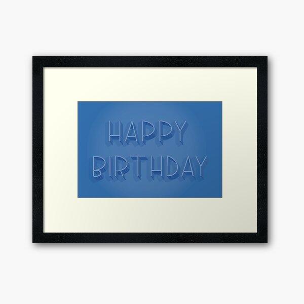Happy Birthday in Blue Framed Art Print