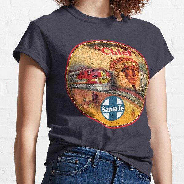 Santa Fe Railroad Chief Classic T-Shirt