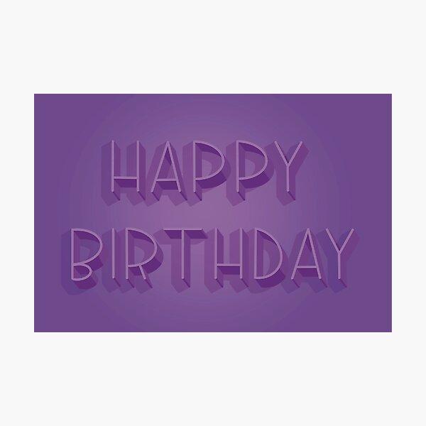 Happy Birthday in Purple Photographic Print