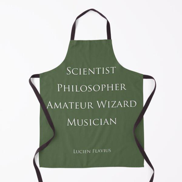 Lucien Flavius - Scientist, Philosopher, Amateur Wizard, Musician... Apron