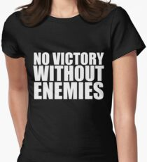No Victory Without Enemies T-Shirt