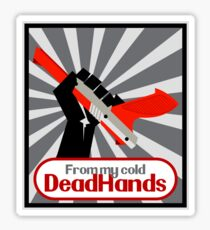 From my cold, dead hands! Sticker