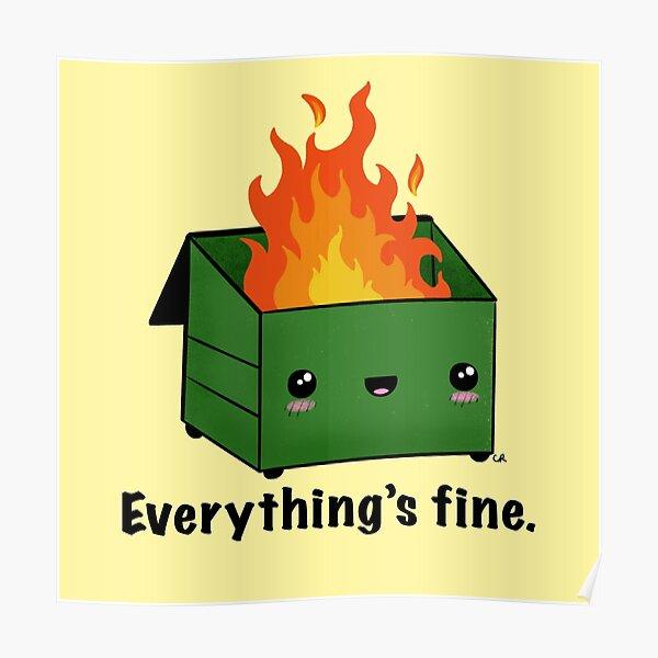 Dumpster Fire Poster