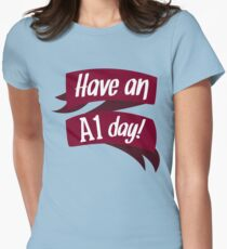 [Breaking Bad] - Have an A1 day! T-Shirt
