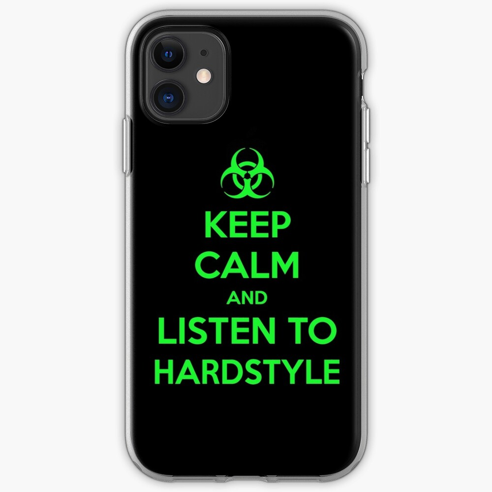 Keep Calm and Listen to Hardstyle iPhone Case & Cover