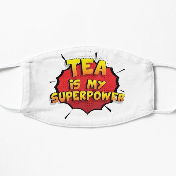 Tea est mon cadeau super design Tea dr�le Masque sans plis