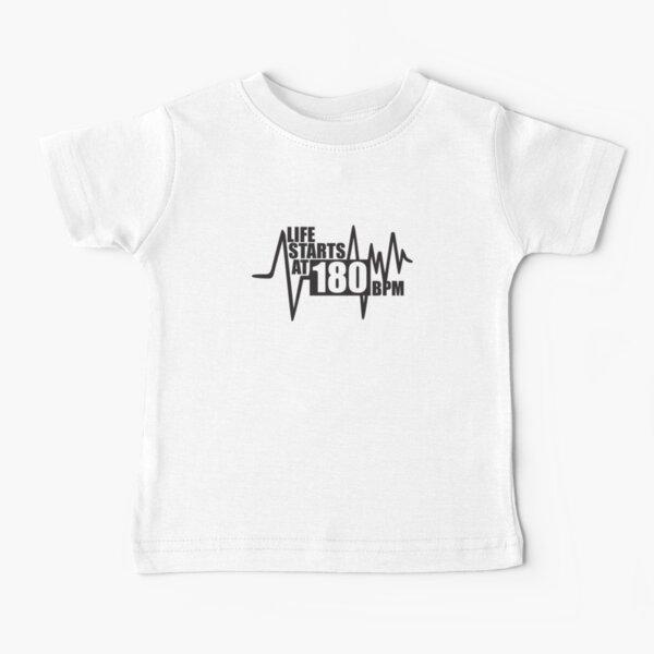 Life starts at 180 BPM Baby T-Shirt