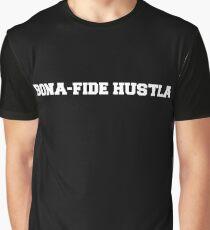 Bona-fide hustla  Graphic T-Shirt