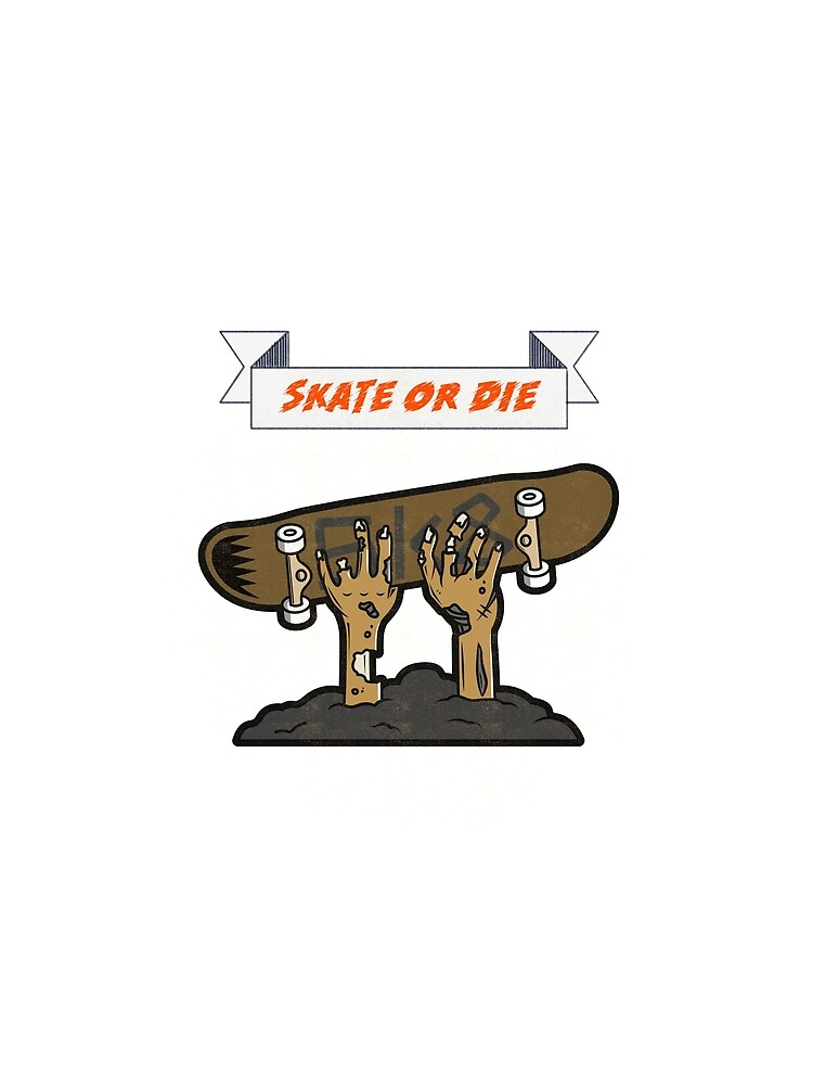 Skate or Die T-shirt by ds-4