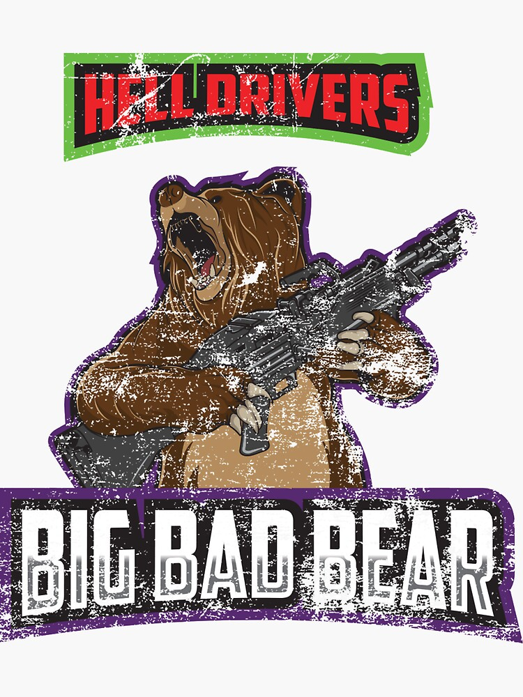 Hell Driver Big Bad Bear by 55hoser