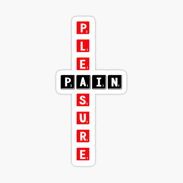 Pleasure & Pain Sticker
