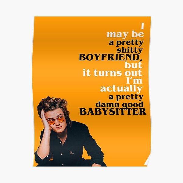 """Steve """"Babysitter"""" Harrington Poster"""