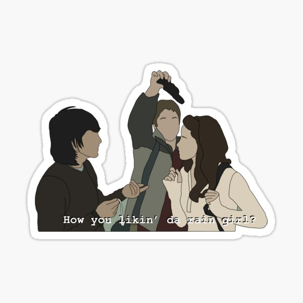 How you likin da rain girl Sticker