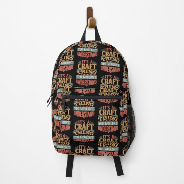 Craft Family Name -  It's A Craft Thing You Wouldn't Understand Backpack