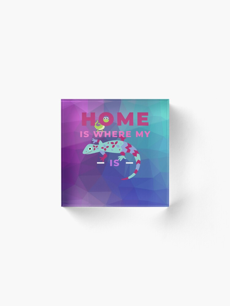 Alternate view of Home Is Where My Lizard Is Acrylic Block