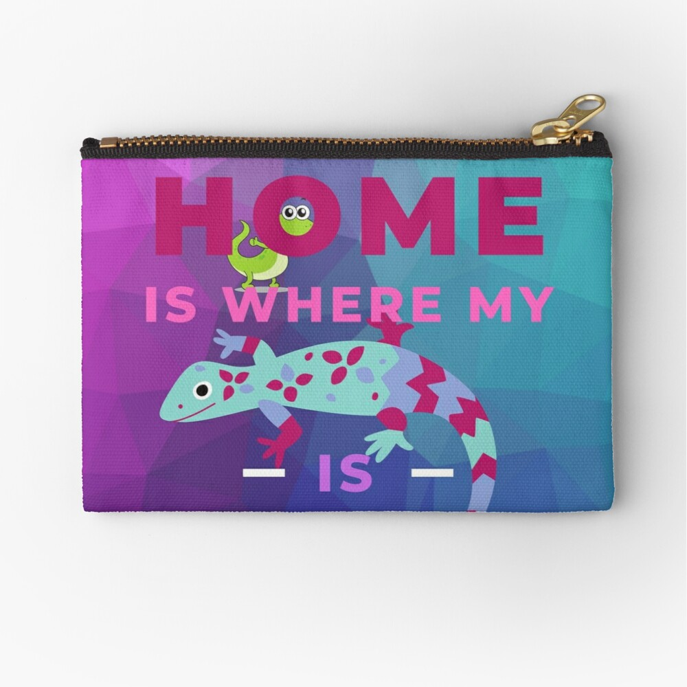 Home Is Where My Lizard Is Zipper Pouch