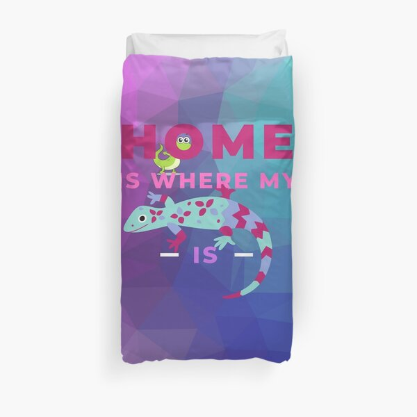 Home Is Where My Lizard Is Duvet Cover