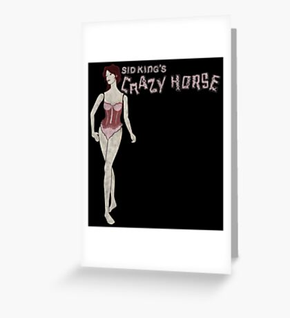 sid king's crazy horse club mannequin Greeting Card