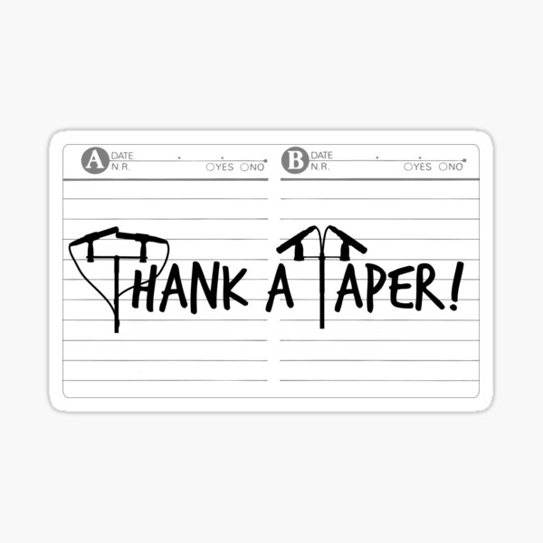 Thank a Taper! Sticker