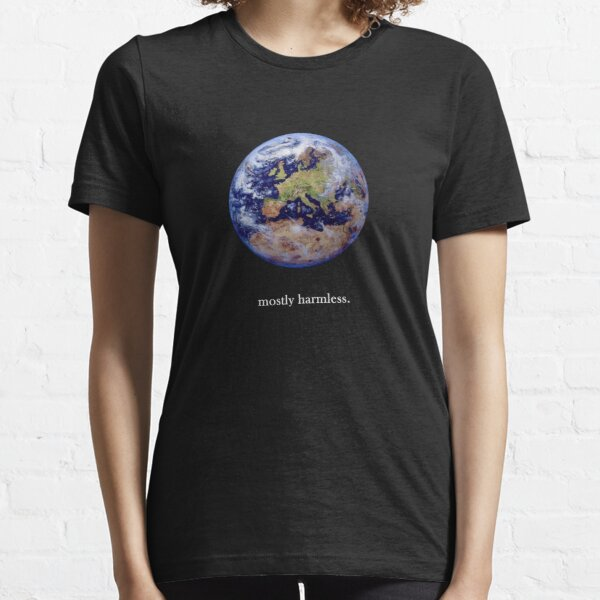 Earth: mostly harmless Essential T-Shirt