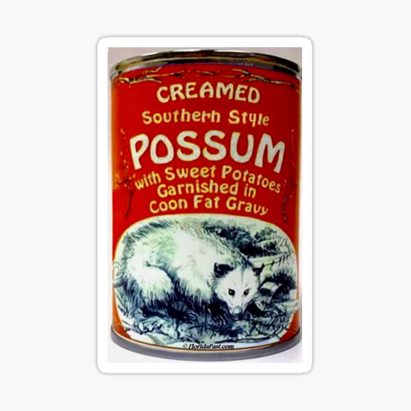 Eat Southern, Southern Style Possum with Sweet Potatoes, Garnished in Coon Fat Gravy Sticker