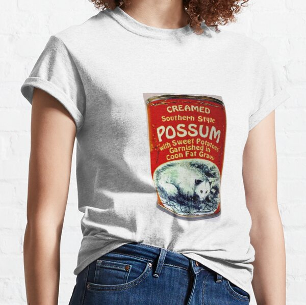 Eat Southern, Southern Style Possum with Sweet Potatoes, Garnished in Coon Fat Gravy Classic T-Shirt