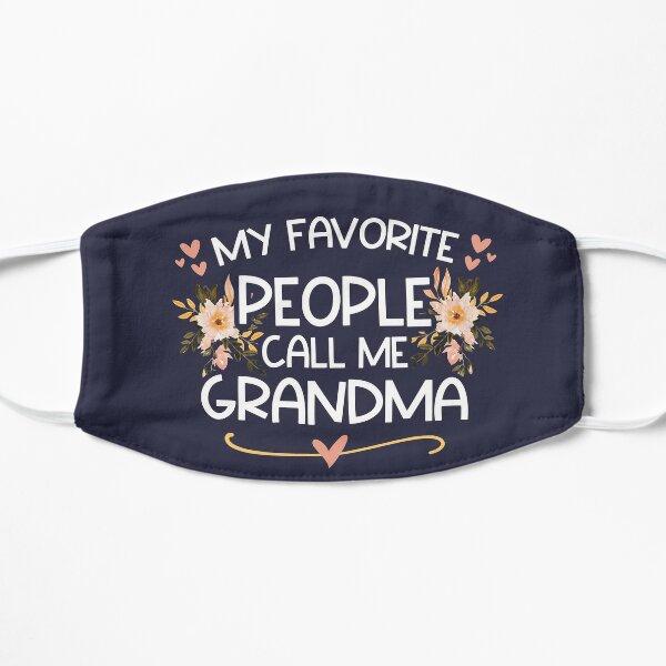 My Favorite People Call me Grandma Mask