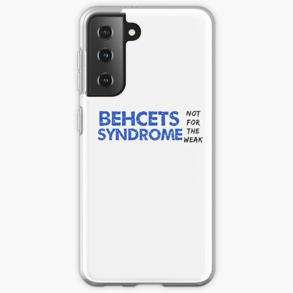 Behcets syndrome not for the weak design  Samsung Galaxy Soft Case