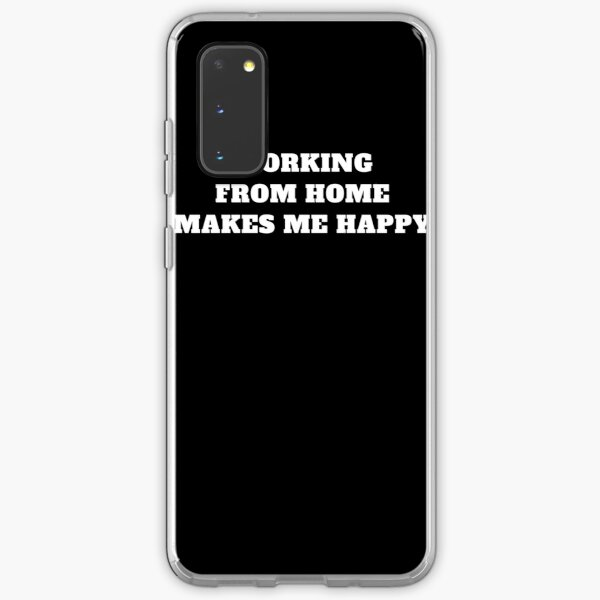 Working From home makes me happy remote work Samsung Galaxy Soft Case