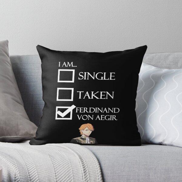 I Am Ferdinand Von Aegir Single Taken Fire Emblem Three Houses Throw Pillow