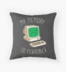 My Memory Is Terrible Throw Pillow